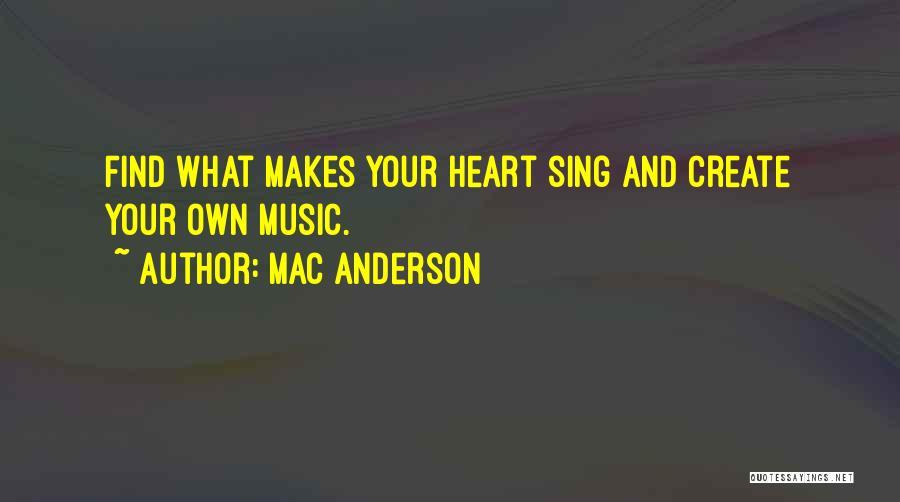 Mac Anderson Quotes 1040802