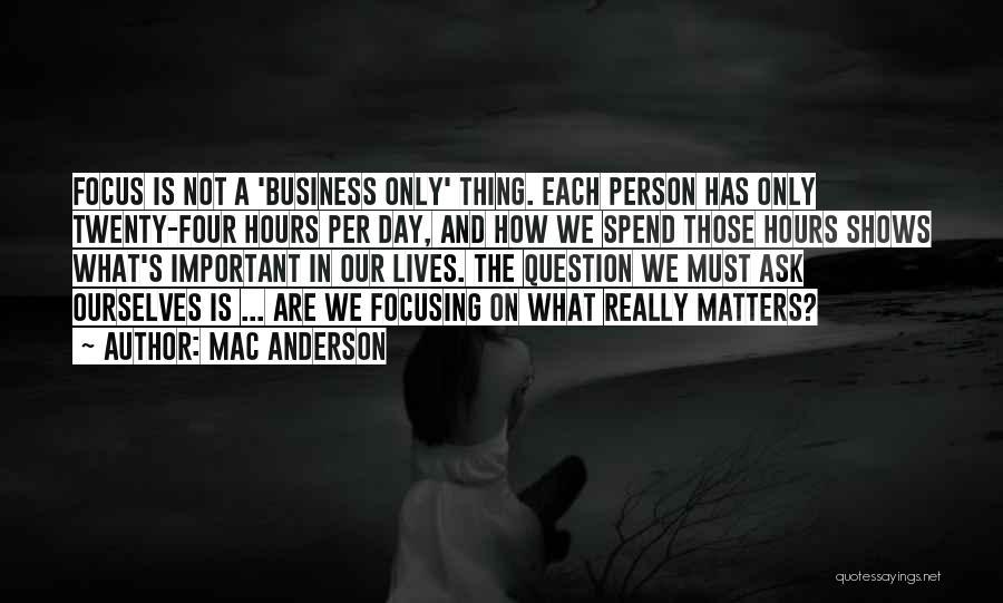 Mac Anderson Quotes 1362439