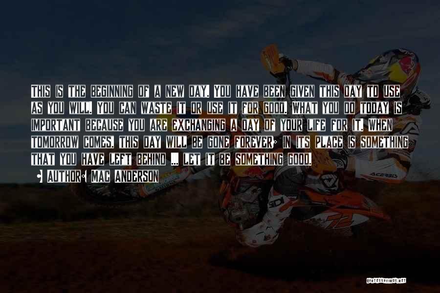 Mac Anderson Quotes 1707341
