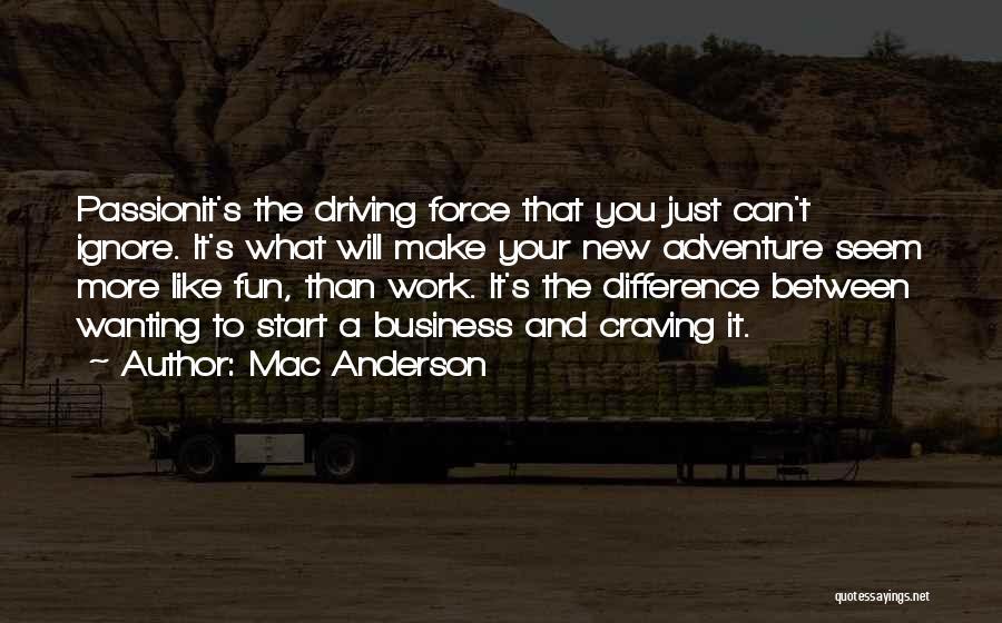 Mac Anderson Quotes 1773691