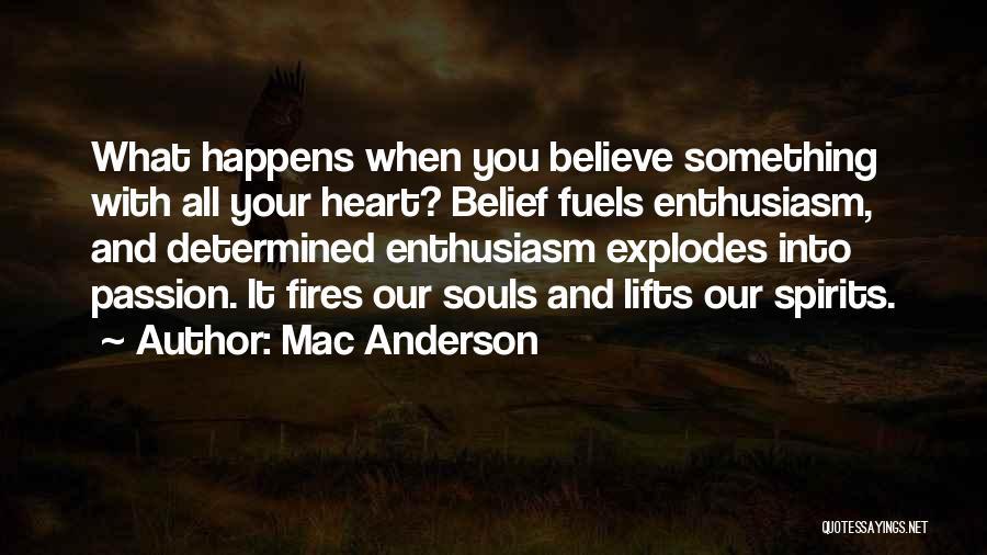 Mac Anderson Quotes 1933059
