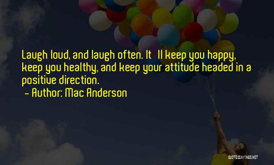 Mac Anderson Quotes 539172