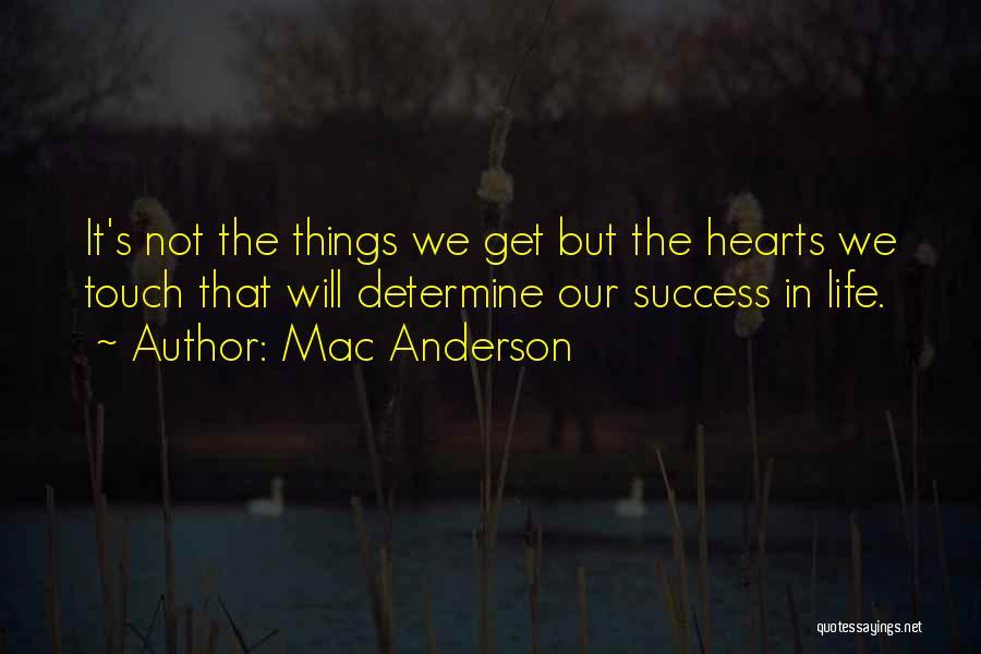 Mac Anderson Quotes 546362