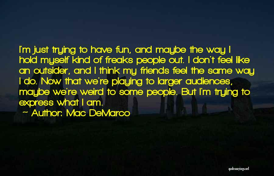 Mac DeMarco Quotes 1004820