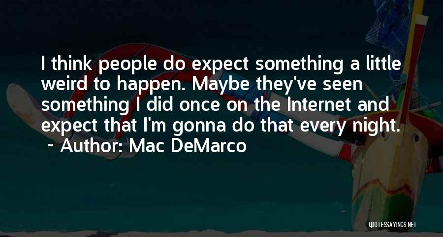 Mac DeMarco Quotes 1062455