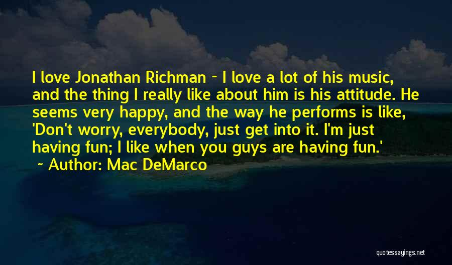 Mac DeMarco Quotes 1103696