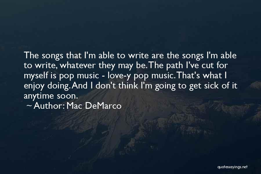 Mac DeMarco Quotes 1396001