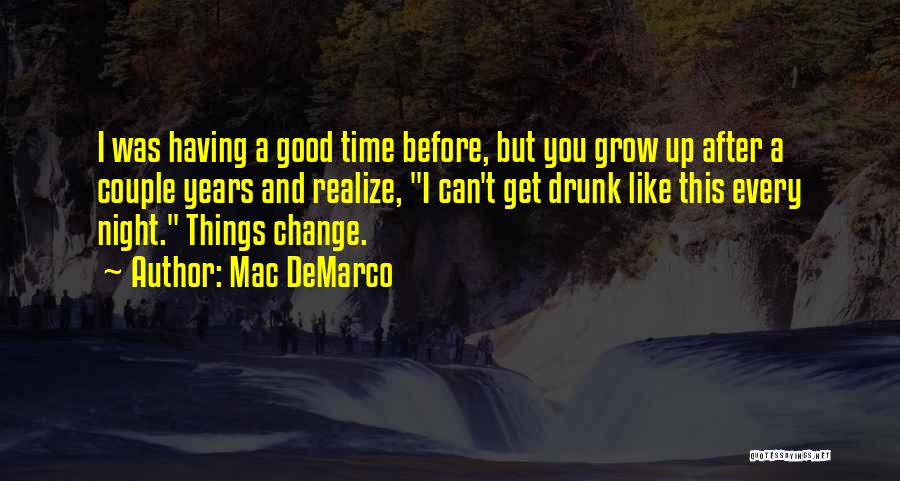 Mac DeMarco Quotes 482494
