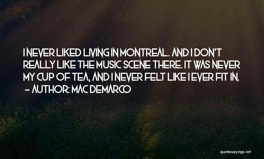 Mac DeMarco Quotes 602919