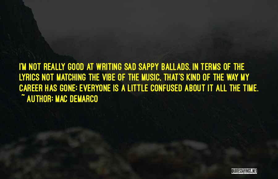 Mac DeMarco Quotes 694012