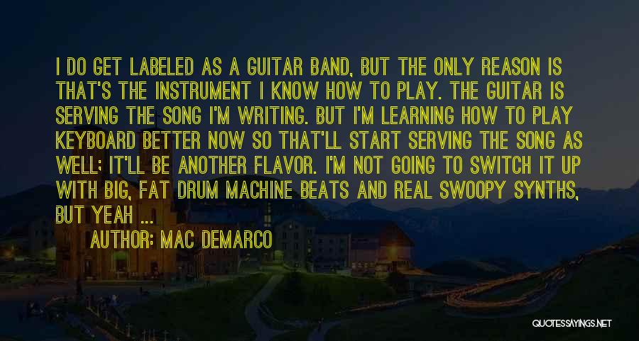 Mac DeMarco Quotes 694418
