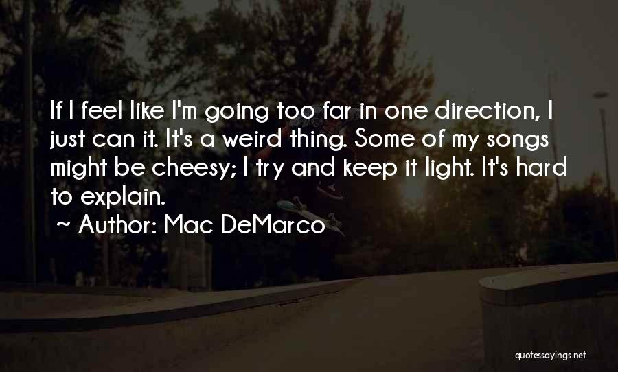 Mac DeMarco Quotes 939933
