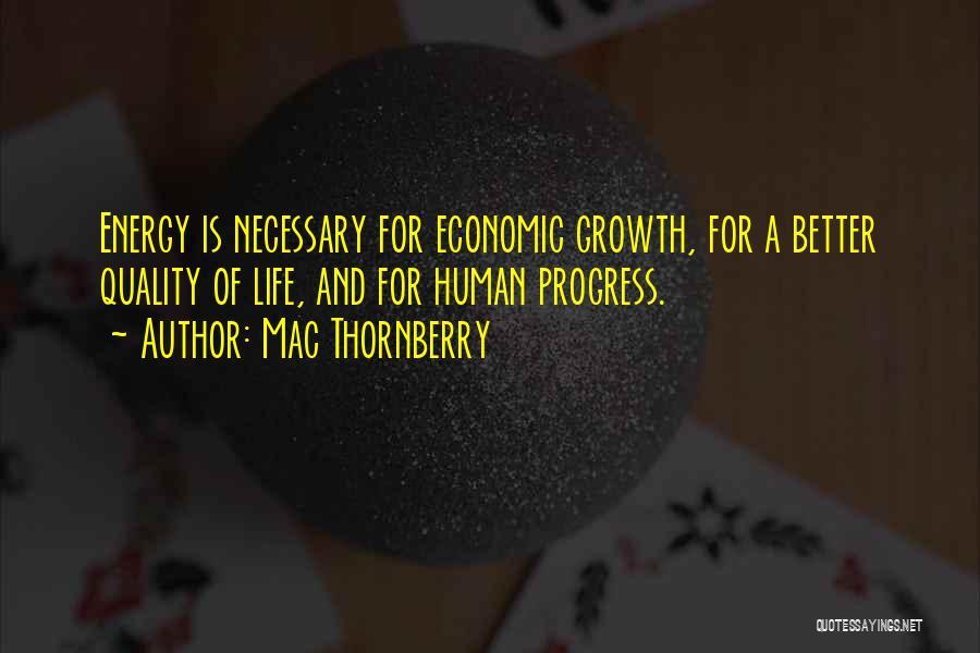 Mac Thornberry Quotes 1004664