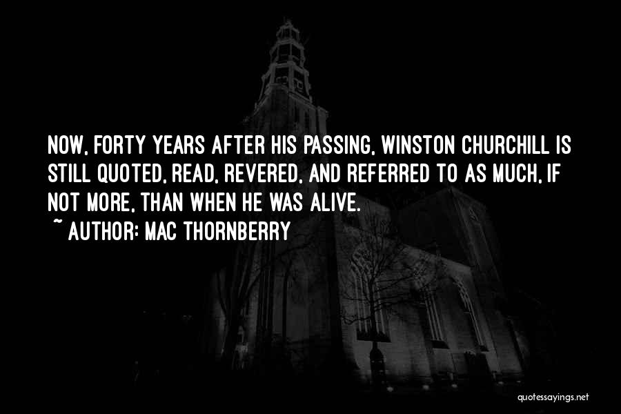 Mac Thornberry Quotes 101855