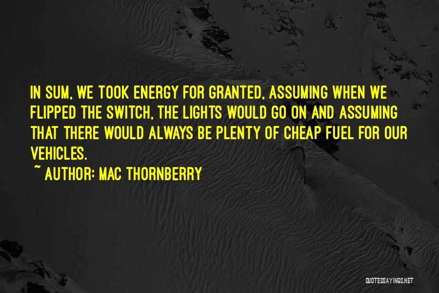 Mac Thornberry Quotes 1083212