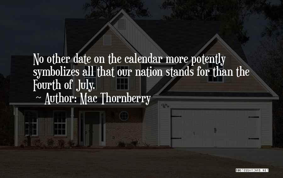 Mac Thornberry Quotes 118313