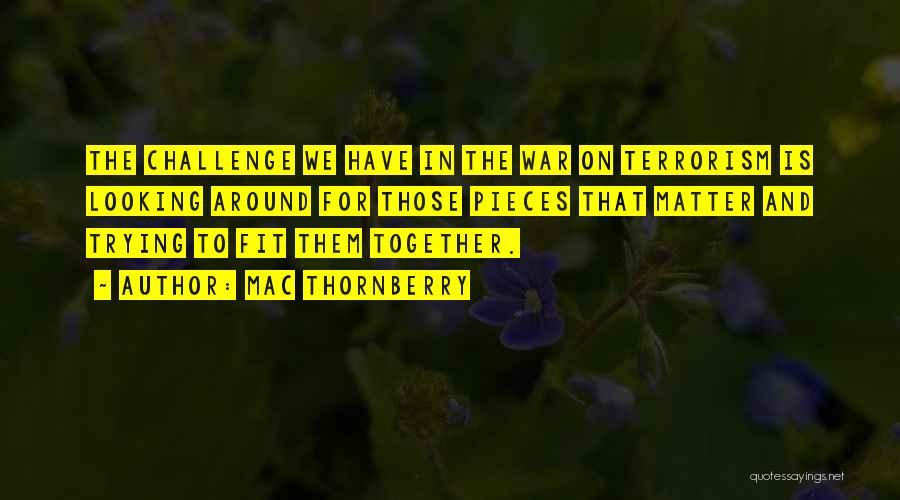 Mac Thornberry Quotes 1483472