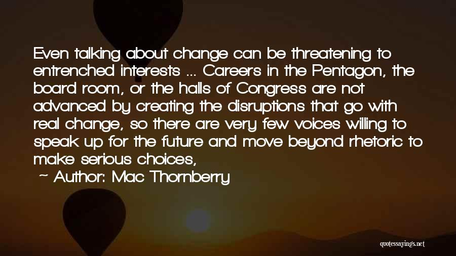 Mac Thornberry Quotes 1582379