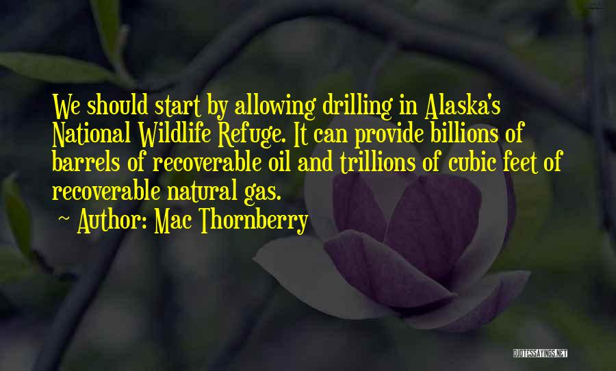 Mac Thornberry Quotes 1824718