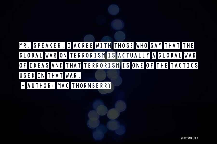 Mac Thornberry Quotes 2244419