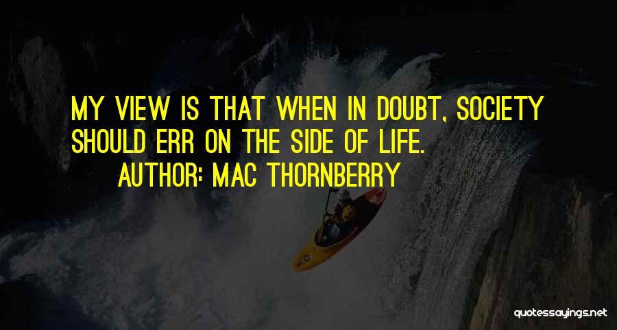Mac Thornberry Quotes 556236