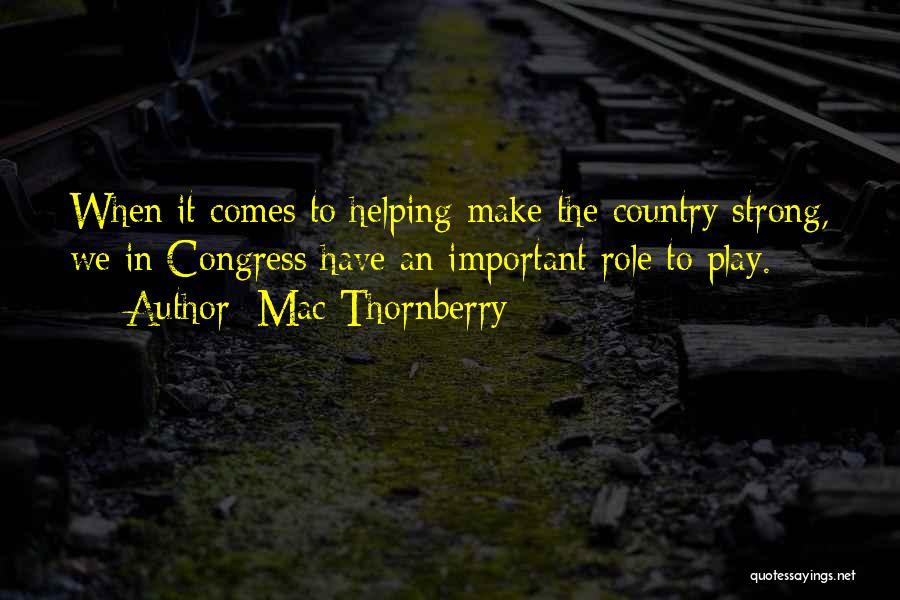 Mac Thornberry Quotes 711044