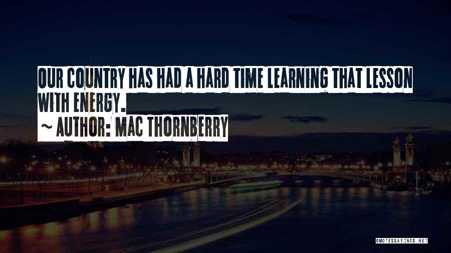 Mac Thornberry Quotes 745353