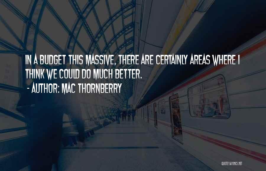 Mac Thornberry Quotes 949233