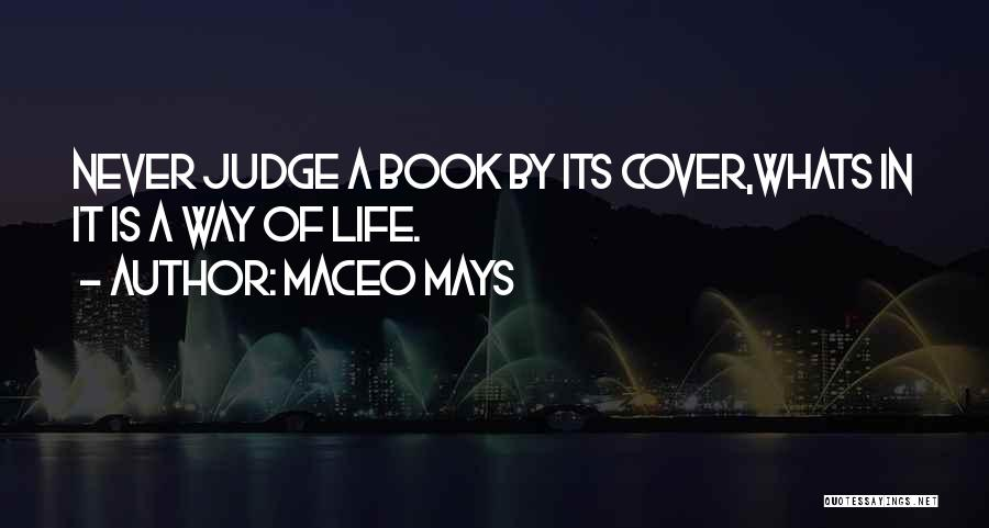 Maceo Mays Quotes 2165943