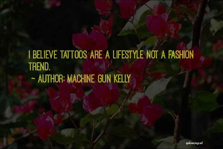 Machine Gun Kelly Quotes 1072756