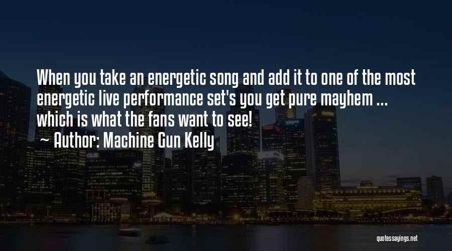 Machine Gun Kelly Quotes 1087263