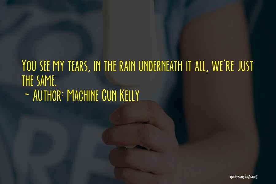 Machine Gun Kelly Quotes 2226060