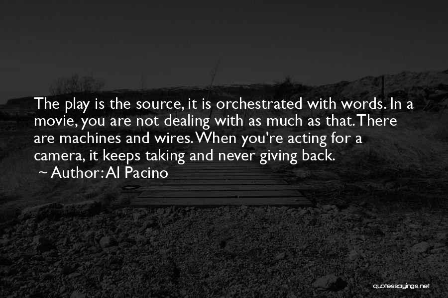 Machines Quotes By Al Pacino