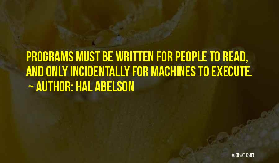 Machines Quotes By Hal Abelson