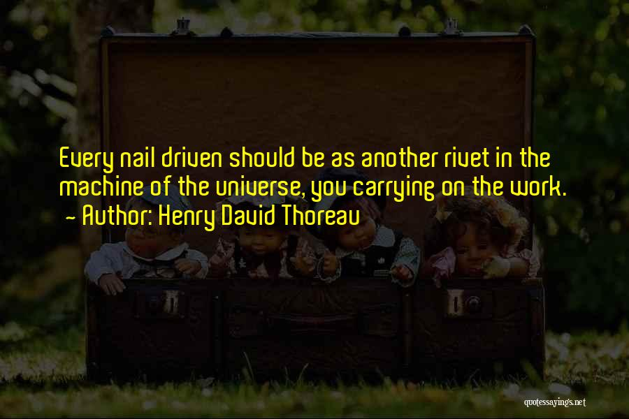 Machines Quotes By Henry David Thoreau