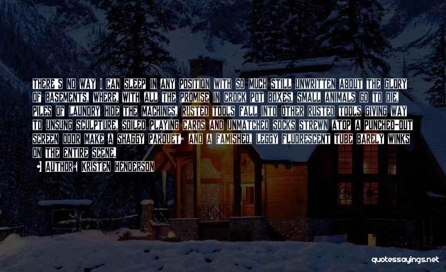 Machines Quotes By Kristen Henderson
