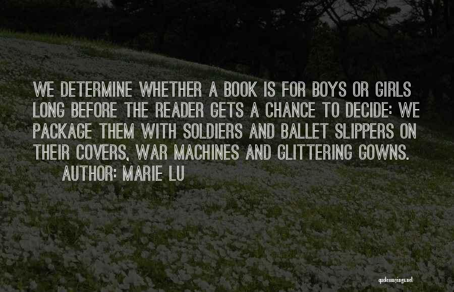 Machines Quotes By Marie Lu