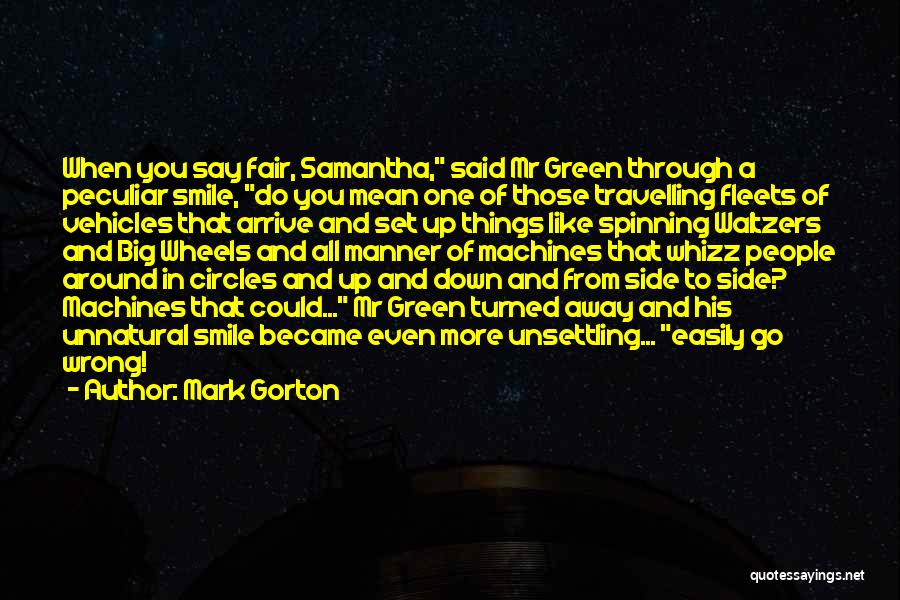 Machines Quotes By Mark Gorton