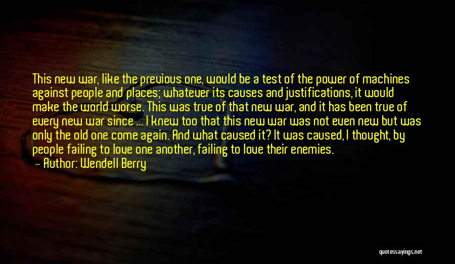 Machines Quotes By Wendell Berry