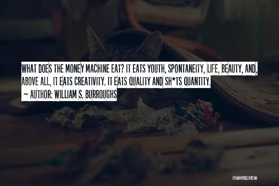 Machines Quotes By William S. Burroughs