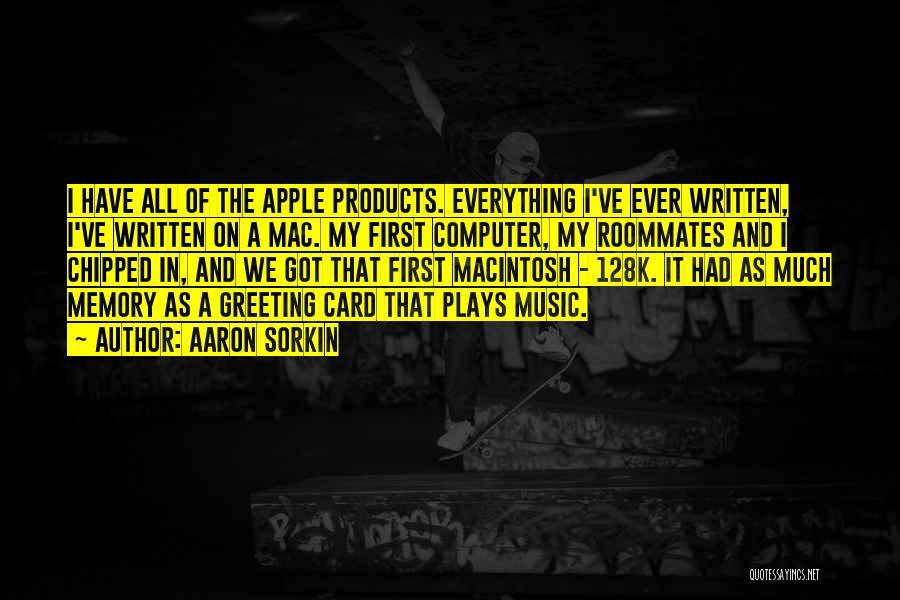 Macintosh Quotes By Aaron Sorkin