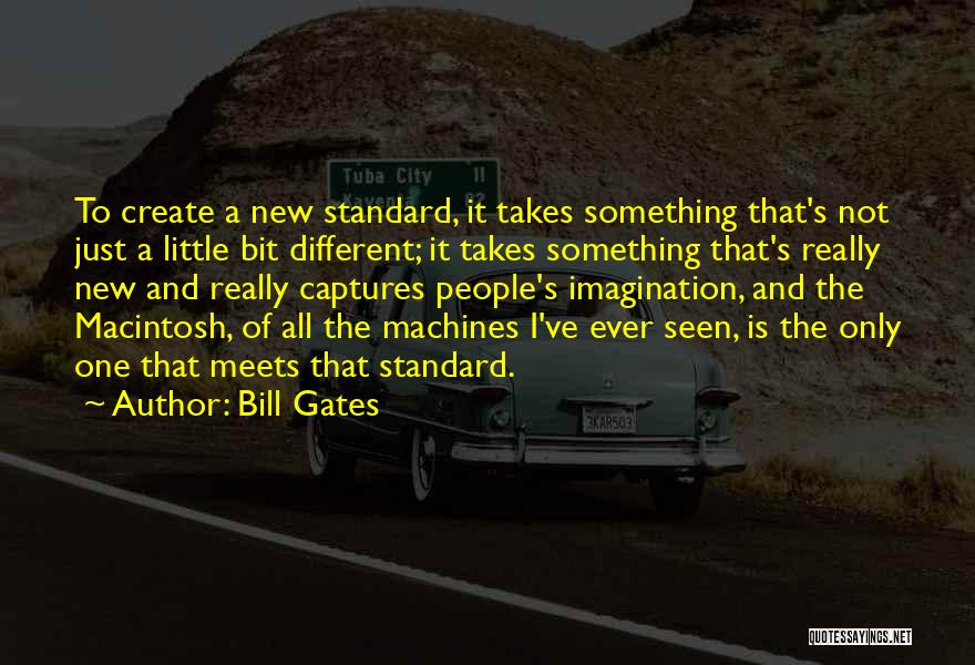 Macintosh Quotes By Bill Gates
