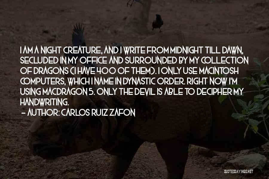Macintosh Quotes By Carlos Ruiz Zafon