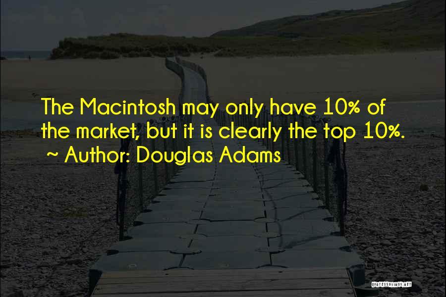 Macintosh Quotes By Douglas Adams
