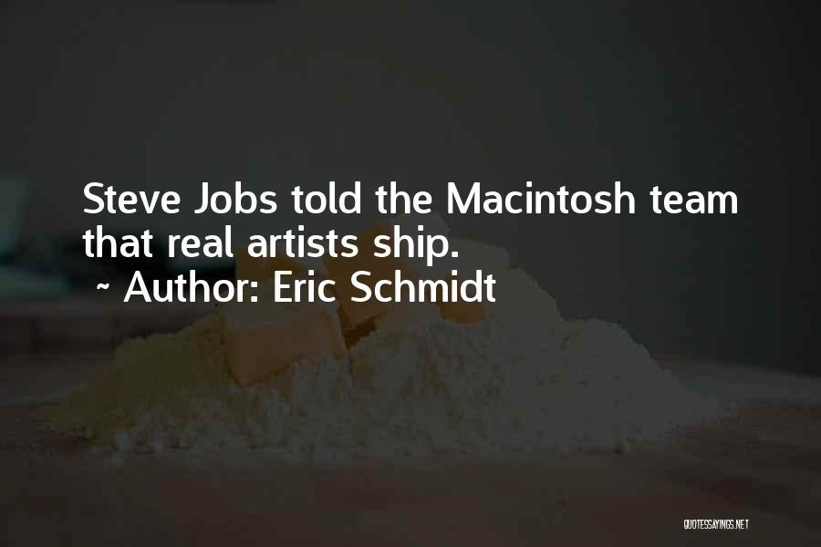 Macintosh Quotes By Eric Schmidt