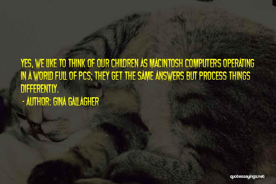 Macintosh Quotes By Gina Gallagher