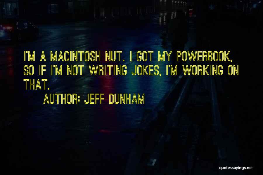 Macintosh Quotes By Jeff Dunham