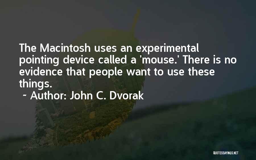 Macintosh Quotes By John C. Dvorak