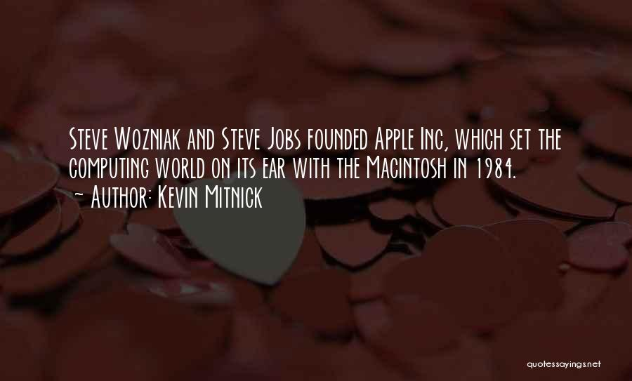 Macintosh Quotes By Kevin Mitnick