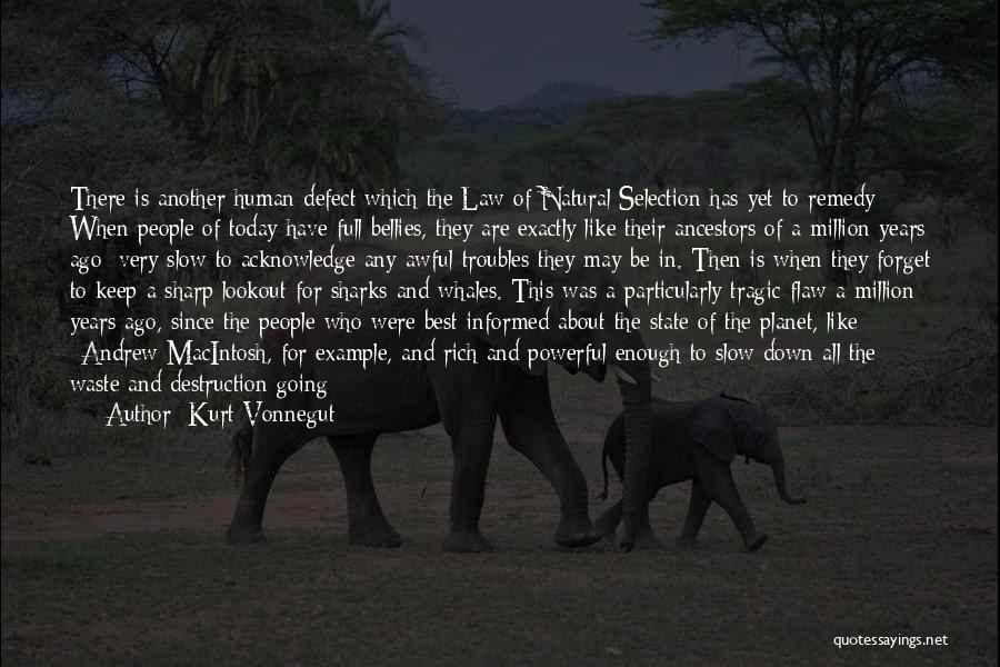 Macintosh Quotes By Kurt Vonnegut